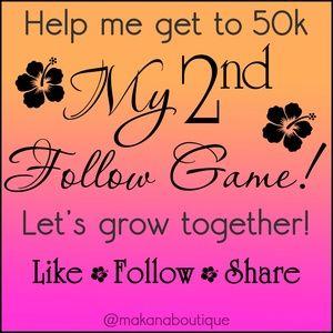 My 2nd Follow Game - Help me reach 50k - Thanks!